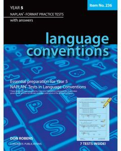 Language Conventions Year 5 NAPLAN* Format Practice Tests (Basic Skills No. 236)