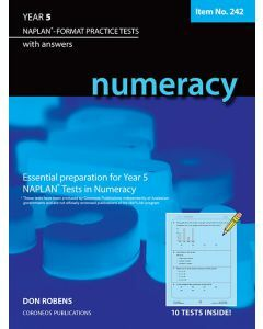 Numeracy Year 5 NAPLAN* Format Practice Tests (Basic Skills No. 242)