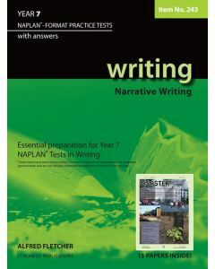 Writing Year 7 NAPLAN* Format Practice Tests (Writing Narratives) (Item No. 243)