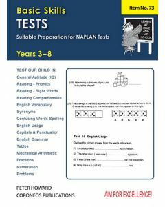 Basic Skills Test Yrs 3-8 Suitable preparation for NAPLAN* Tests (Basic Skills No. 73)