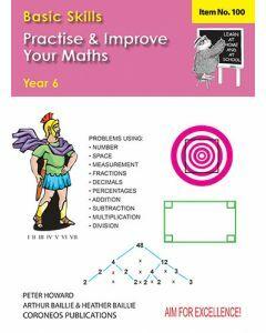 Basic Skills - Practise & Improve Your Maths Yr 6 (Basic Skills 100)
