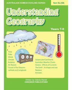 Understanding Geography (Australian Homeschooling Series No. 556)