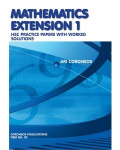 Mathematics Extension 1 Practice  Papers with Worked Solutions (Item. no 30)
