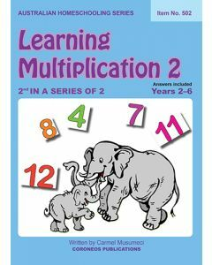 Learning Multiplication 2 (Australian Homeschooling Series Item no. 502)