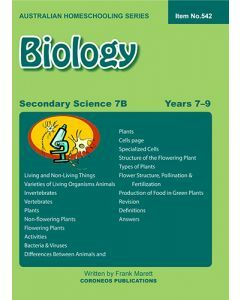 Secondary Science 7B: Biology (Australian Homeschooling Series Item no. 542)