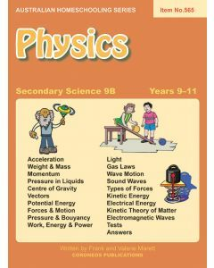 Secondary Science 9B: Physics (Australian Homeschooling Series Item no. 565)