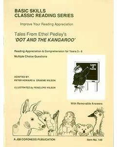 Dot and the Kangaroo Yrs 3 to 6 (Basic Skills No. 149)