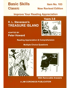 Treasure Island by Robert Louis Stevenson Yrs 3 to 8 (Basic Skills No. 103)