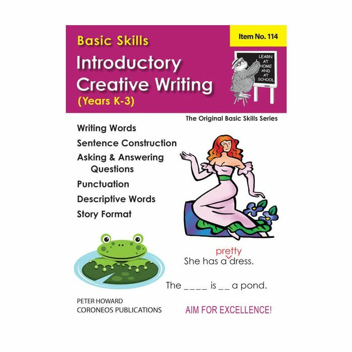 Introductory Creative Writing Yrs K to 3 (Basic Skills No  114)