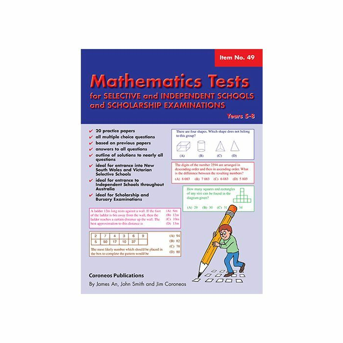 Mathematics Tests for Selective Schools Years 5-8 (Basic Skills No  49)