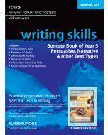 Writing Skills Bumper Book Year 5 NAPLAN* Format Practice Tests 2016 Edition (Item no. 264)
