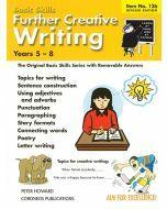 Further Creative Writing Yrs 5 to 8 (Basic Skills No. 126)