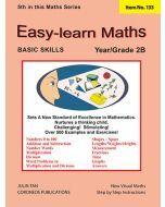 Basic Skills - Easy Learn Maths 2B (Basic Skills No. 133)