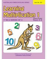 Learning Multiplication 1 (Australian Homeschooling Series Item no. 501)