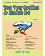 Test Your Spelling and English K to 1 (Australian Homeschooling Series Item no. 520)