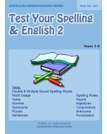 Test Your Spelling and English 2 (Australian Homeschooling Series Item no. 521)