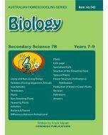 Secondary Science 7B: Biology (Australian Homeschooling Series Item no. 542)