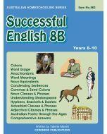 Successful English 8B (Australian Homeschooling no. 563)