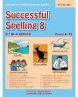 Successful Spelling 8 (Australian Homeschooling no. 569)